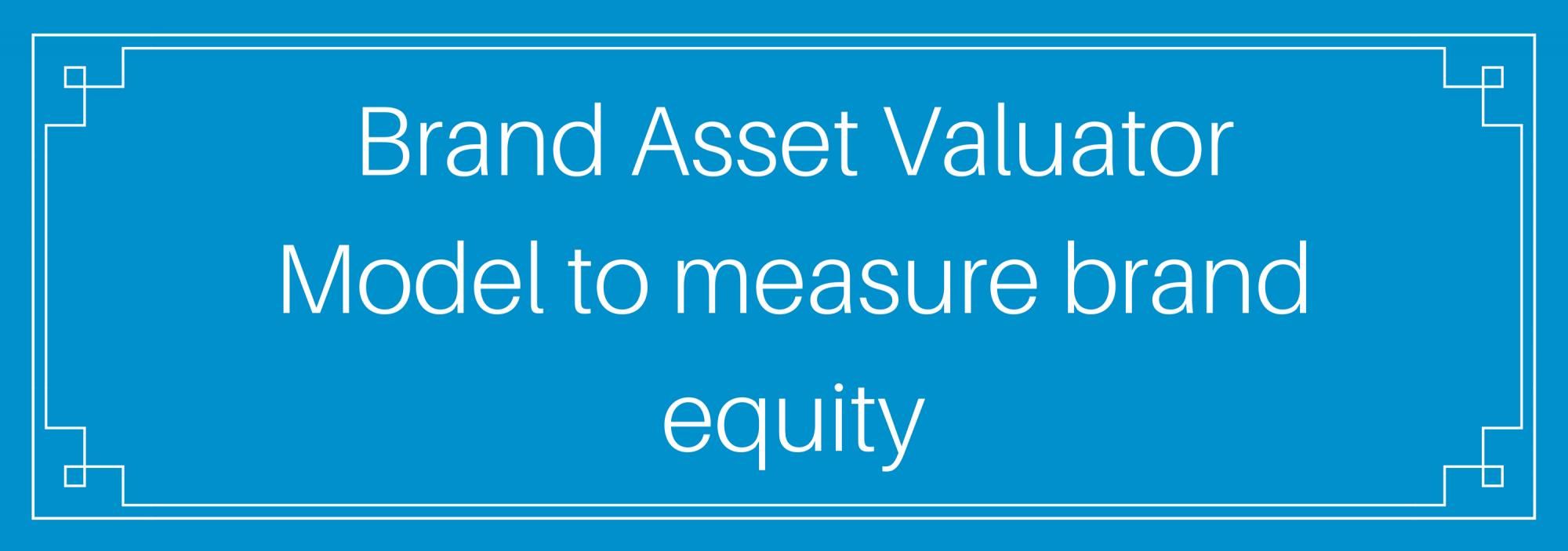 Brand Asset Valuator Model(bav Model)